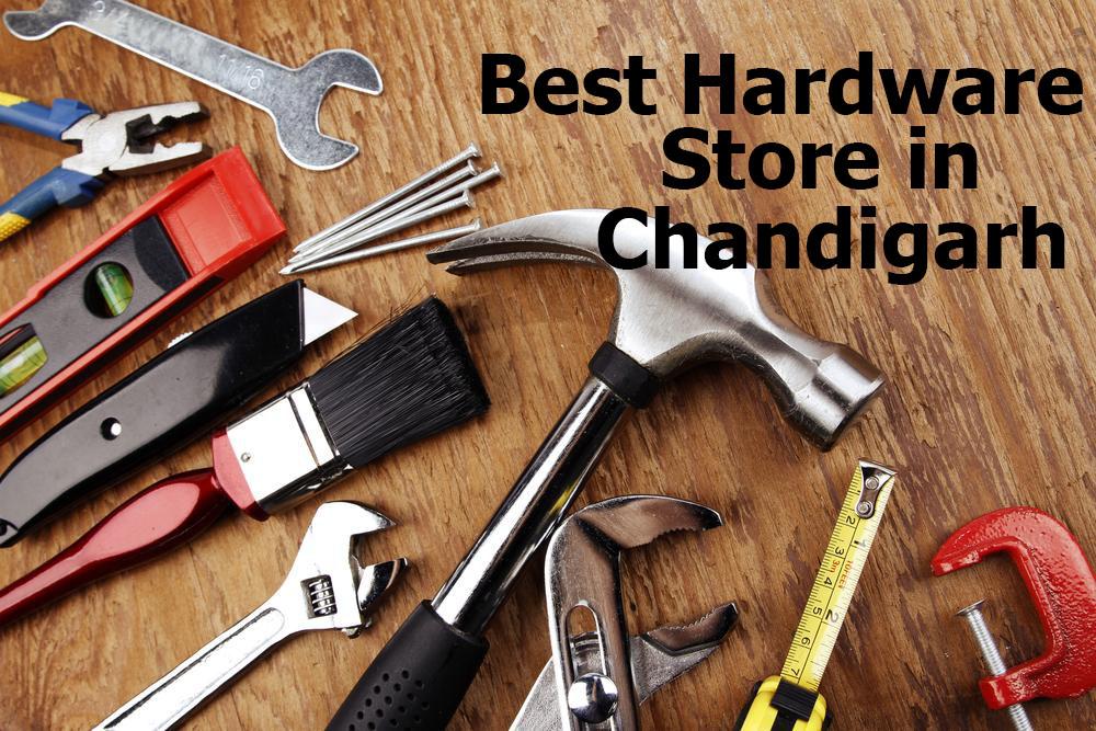 Best Hardware Store Chandigarh