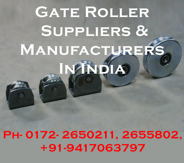 Gate Roller Suppliers & Manufacturers India